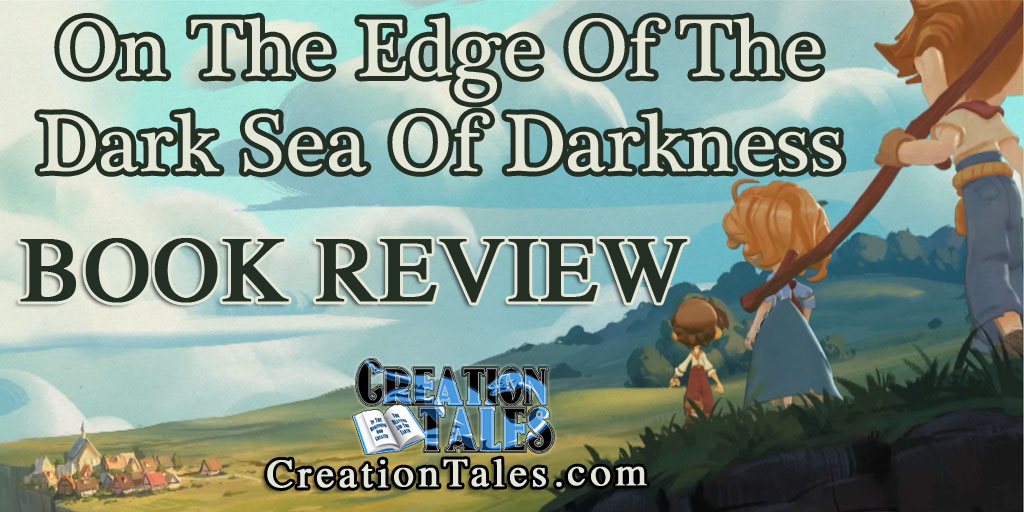 Book Review - On The Edge Of The Dark Sea Of Darkness