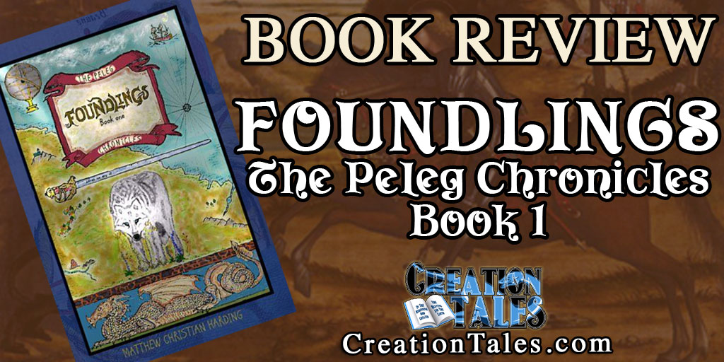 Book Review - Foundlings, Book 1 in The Peleg Chronicles
